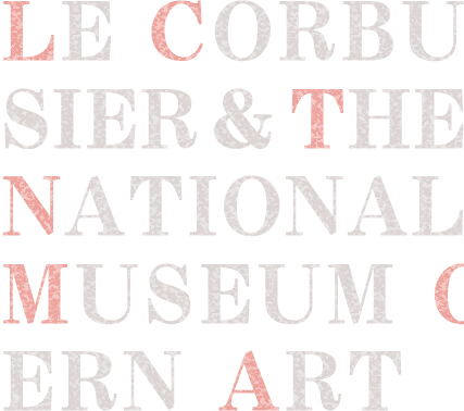LE CORBUSIER & THE NATIONAL MUSEUM OB WESTERN ART